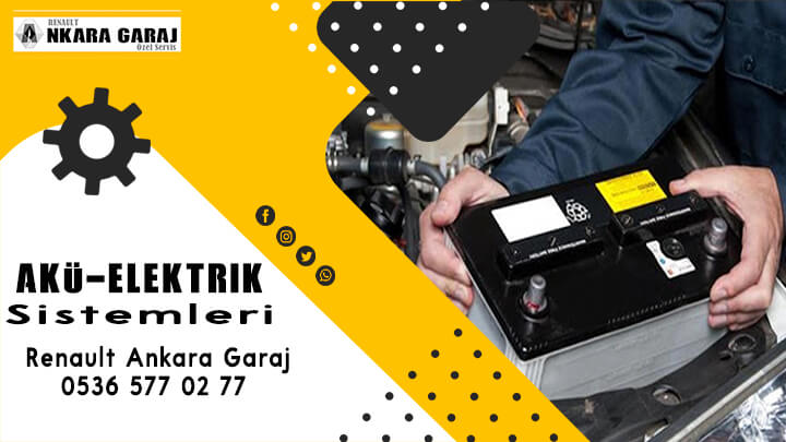 Akü & elektrik sistemi - Renault Ankara Garaj